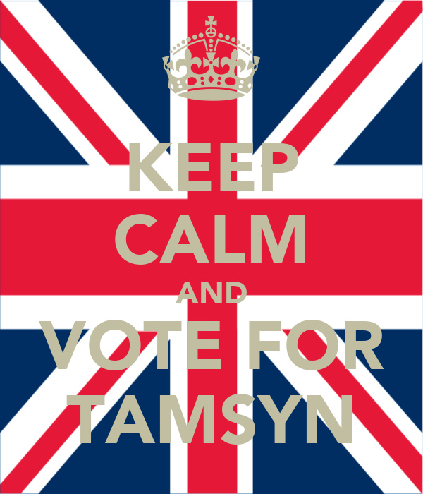 KEEP CALM AND VOTE FOR TAMSYN