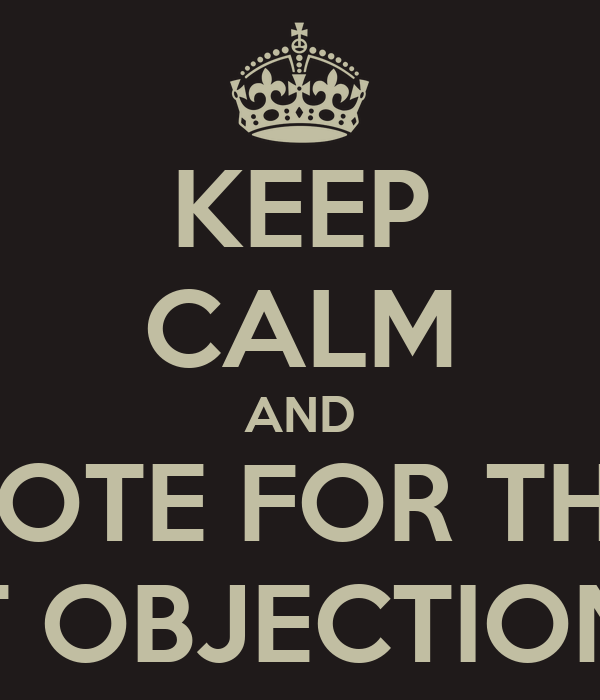 KEEP CALM AND VOTE FOR THE LEAST OBJECTIONABLE