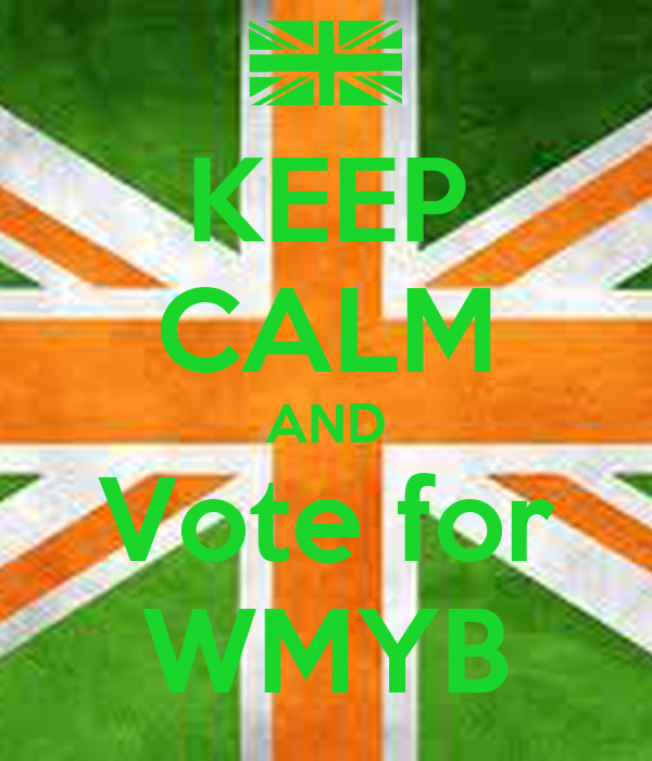 KEEP CALM AND Vote for WMYB