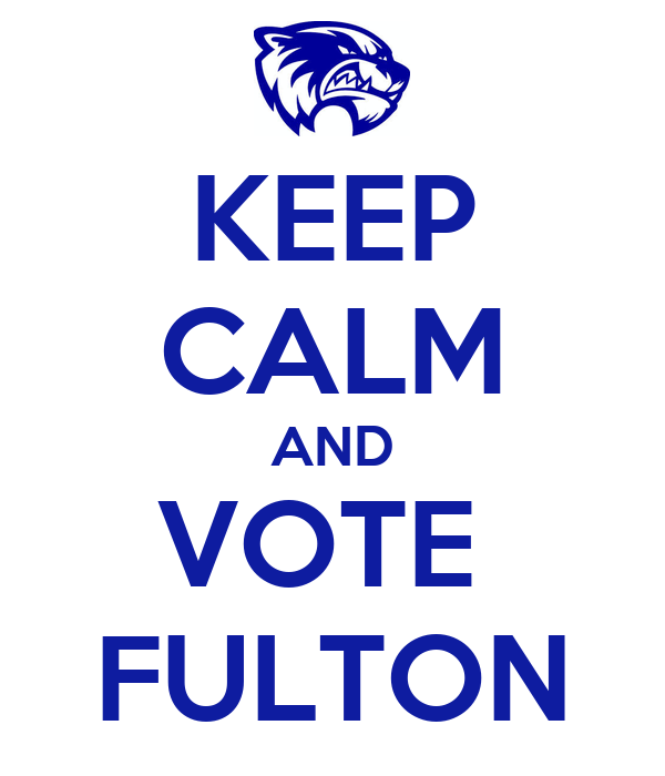 KEEP CALM AND VOTE  FULTON