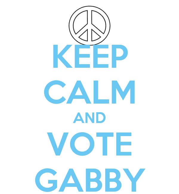 KEEP CALM AND VOTE GABBY