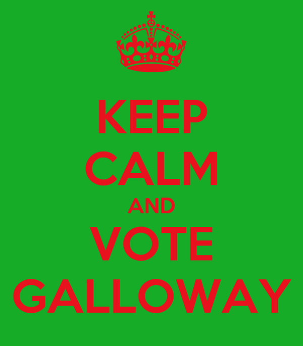 KEEP CALM AND VOTE GALLOWAY