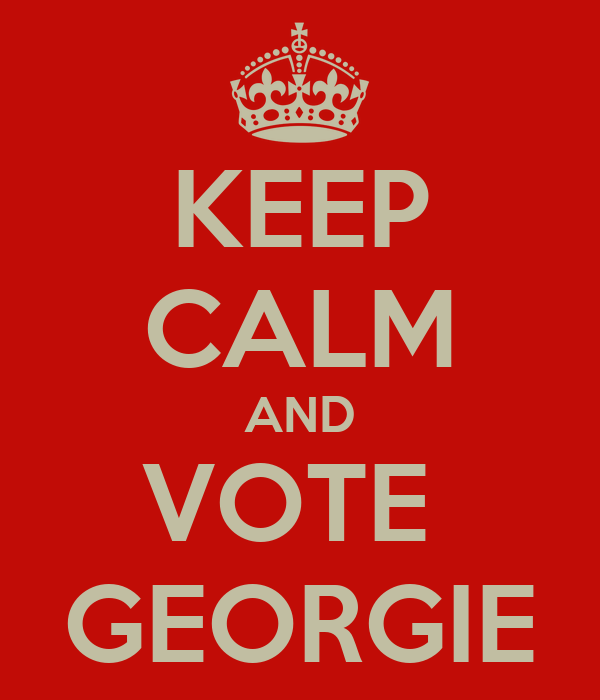 KEEP CALM AND VOTE  GEORGIE