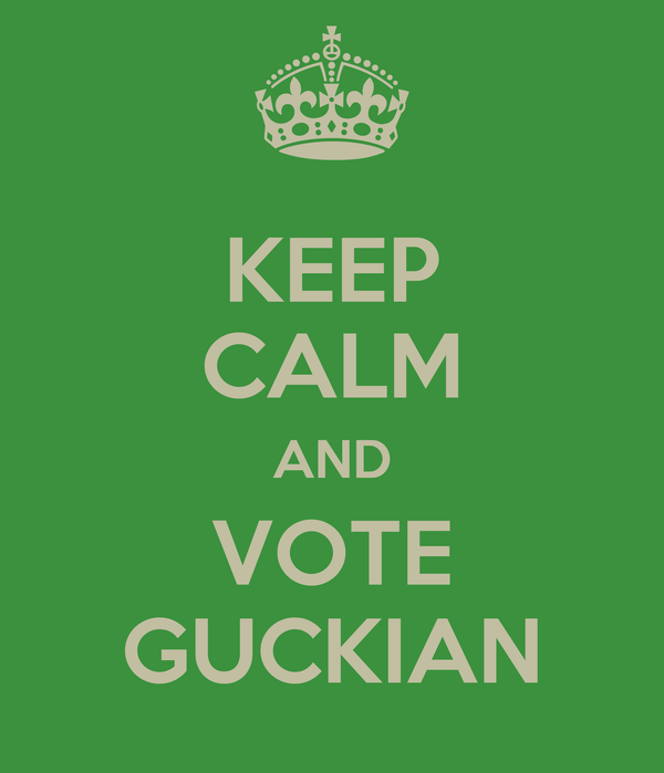 KEEP CALM AND VOTE GUCKIAN
