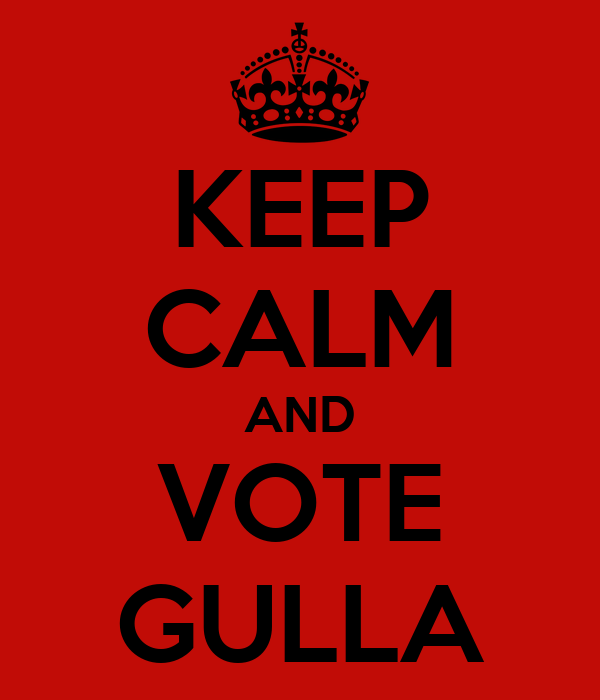 KEEP CALM AND VOTE GULLA
