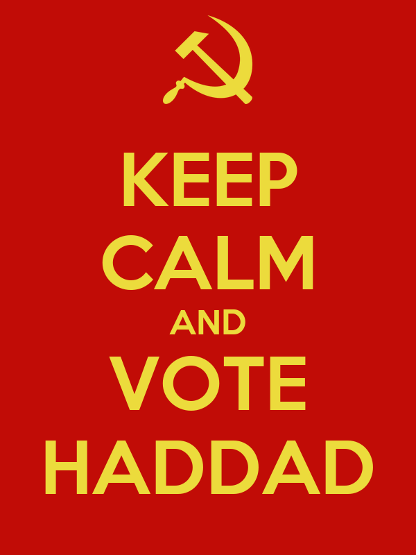 KEEP CALM AND VOTE HADDAD