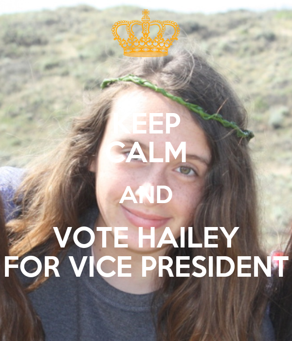 KEEP CALM AND VOTE HAILEY FOR VICE PRESIDENT