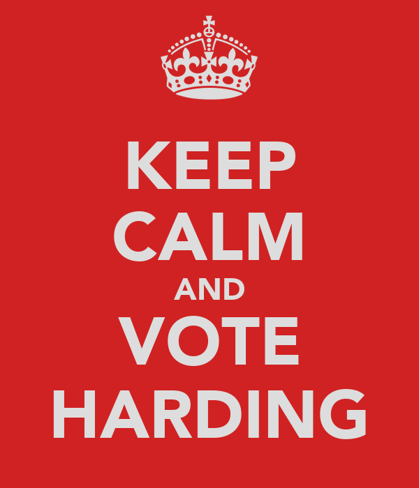 KEEP CALM AND VOTE HARDING