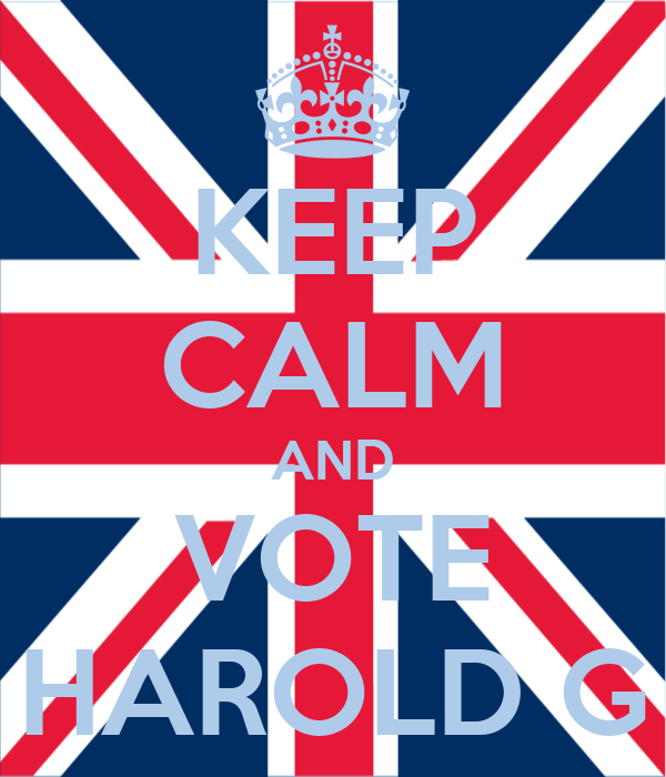 KEEP CALM AND VOTE HAROLD G