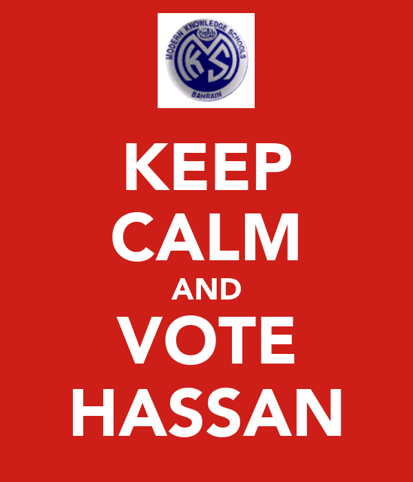KEEP CALM AND VOTE HASSAN