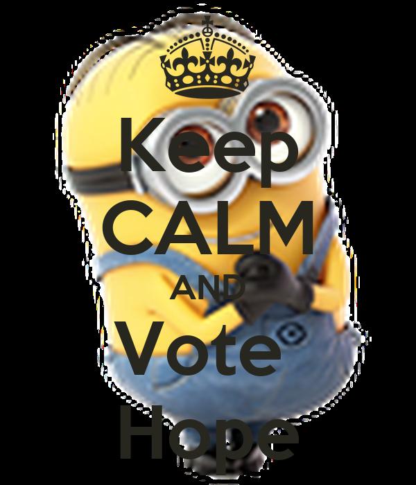 Keep CALM AND Vote  Hope