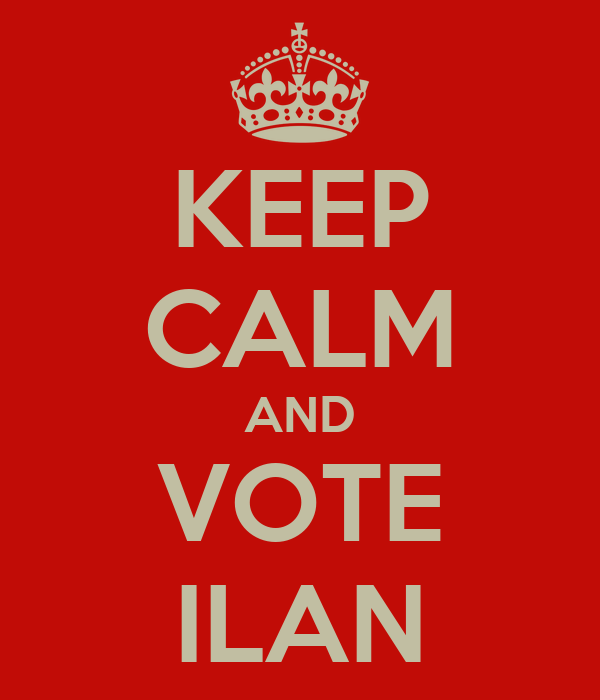 KEEP CALM AND VOTE ILAN
