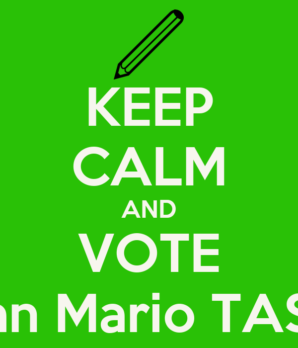 KEEP CALM AND VOTE Ivan Mario TASSI