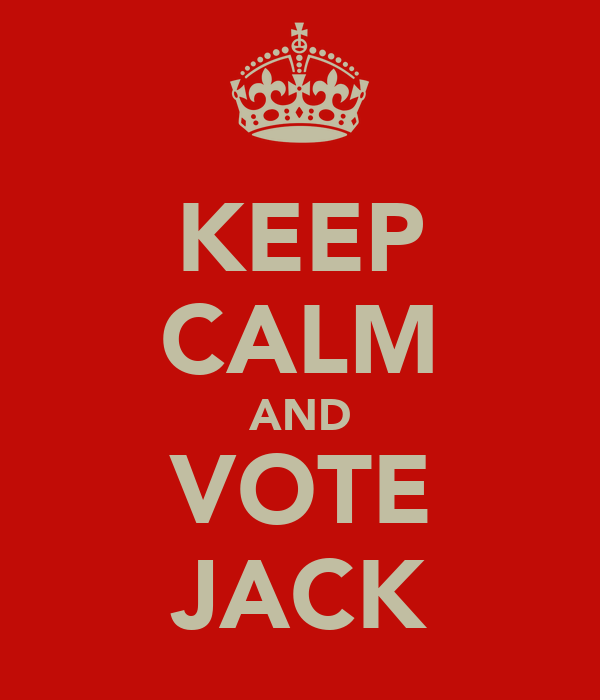 KEEP CALM AND VOTE JACK