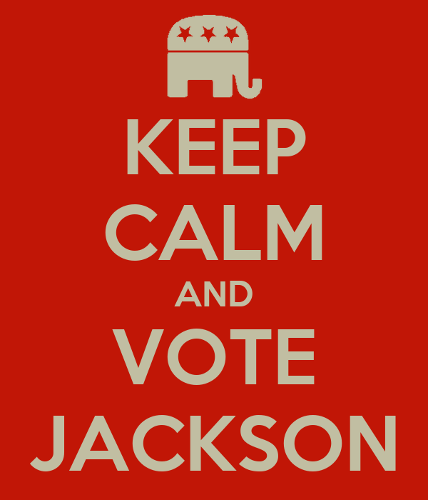KEEP CALM AND VOTE JACKSON