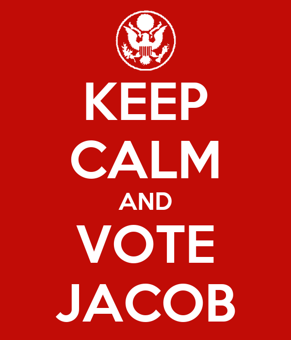 KEEP CALM AND VOTE JACOB