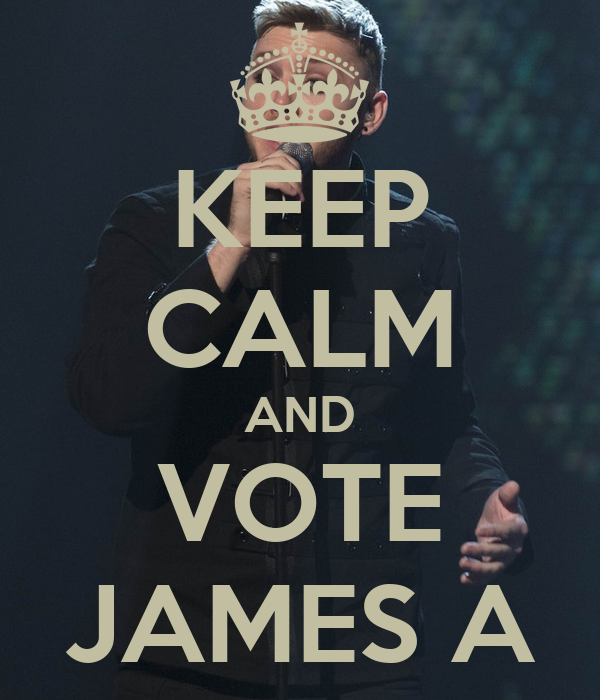 KEEP CALM AND VOTE JAMES A