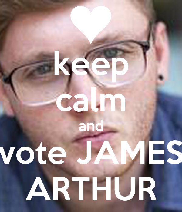 keep calm and vote JAMES ARTHUR