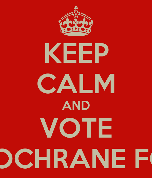 KEEP CALM AND VOTE JAMIE COCHRANE FOR MSYP