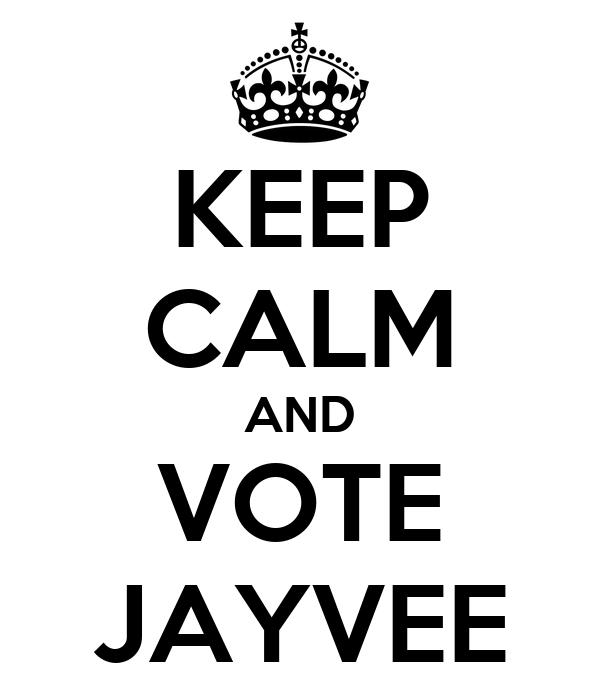 KEEP CALM AND VOTE JAYVEE