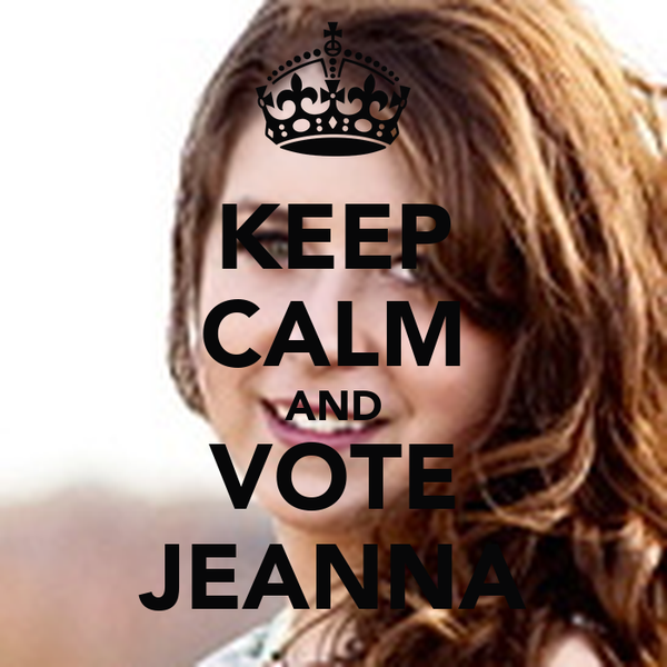 KEEP CALM AND VOTE JEANNA