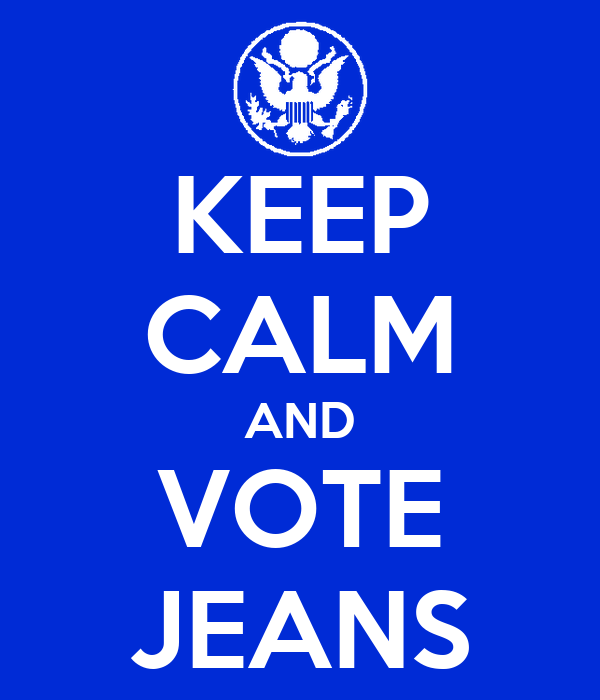 KEEP CALM AND VOTE JEANS