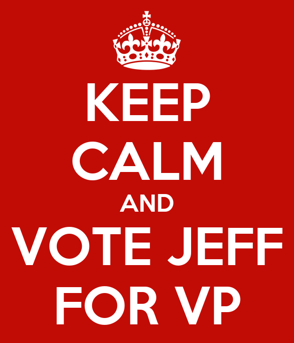 KEEP CALM AND VOTE JEFF FOR VP