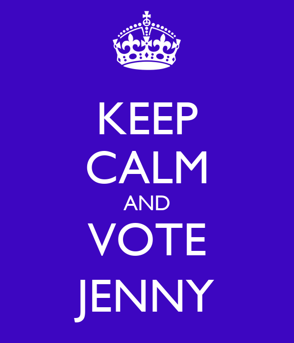 KEEP CALM AND VOTE JENNY
