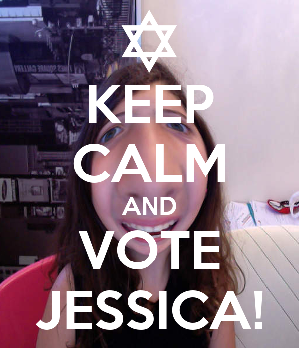 KEEP CALM AND VOTE JESSICA!
