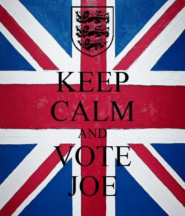 KEEP CALM AND VOTE JOE