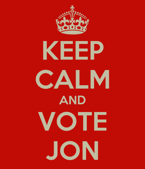 KEEP CALM AND VOTE JON