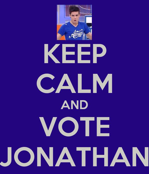 KEEP CALM AND VOTE JONATHAN