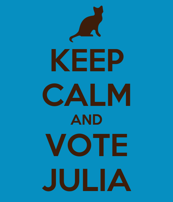 KEEP CALM AND VOTE JULIA
