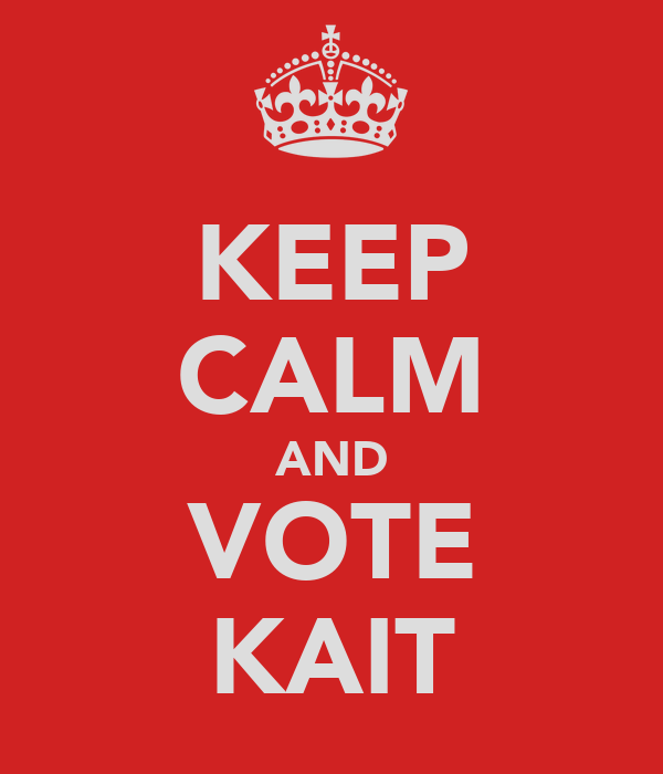 KEEP CALM AND VOTE KAIT