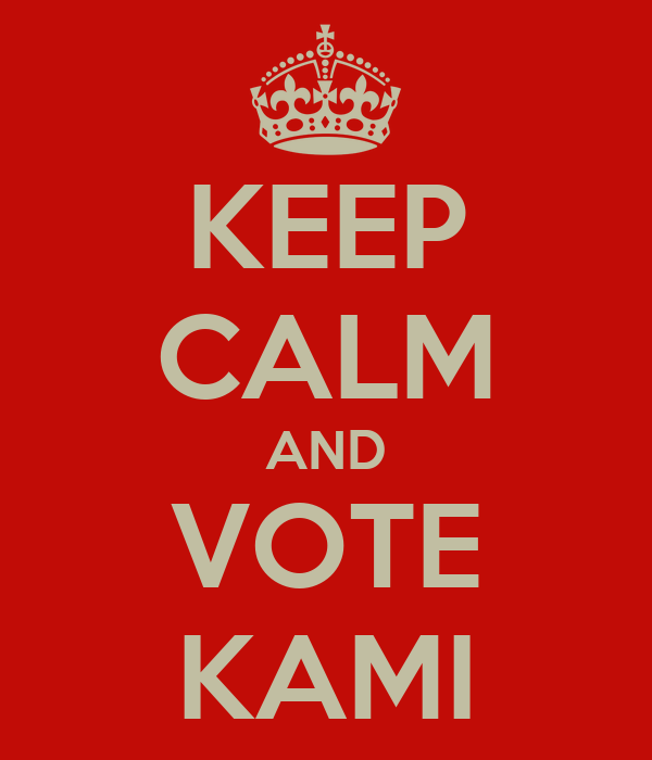 KEEP CALM AND VOTE KAMI