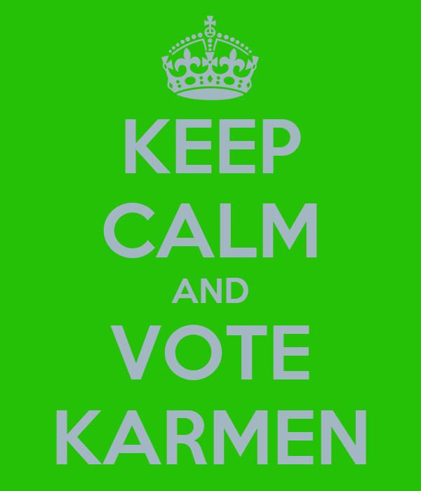 KEEP CALM AND VOTE KARMEN