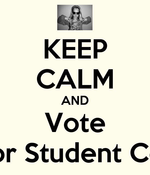 KEEP CALM AND Vote Katelyn Rymer for Student Council Secretary