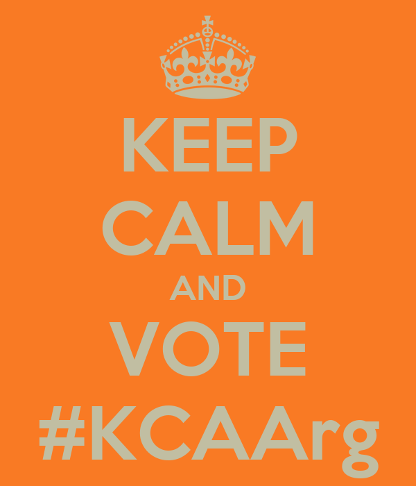 KEEP CALM AND VOTE #KCAArg