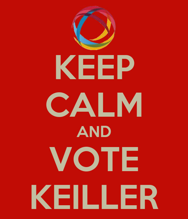 KEEP CALM AND VOTE KEILLER