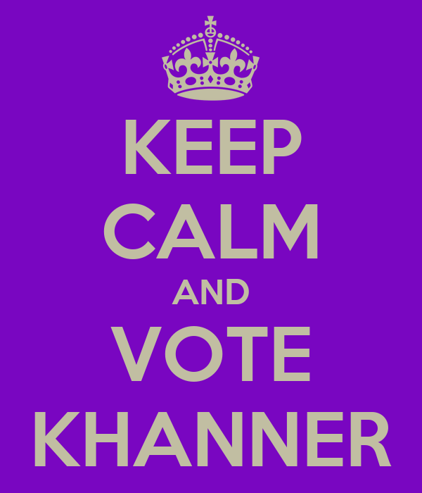 KEEP CALM AND VOTE KHANNER