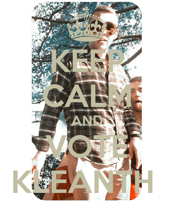 KEEP CALM AND VOTE KLEANTH