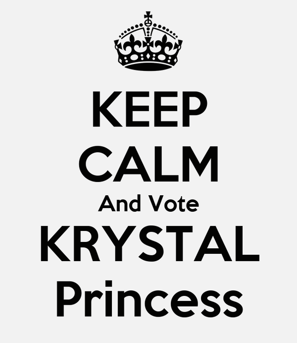 KEEP CALM And Vote KRYSTAL Princess