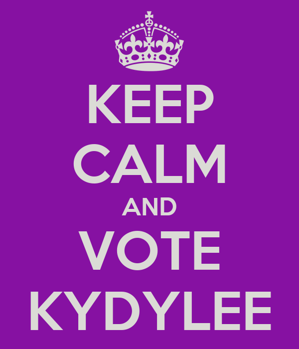 KEEP CALM AND VOTE KYDYLEE