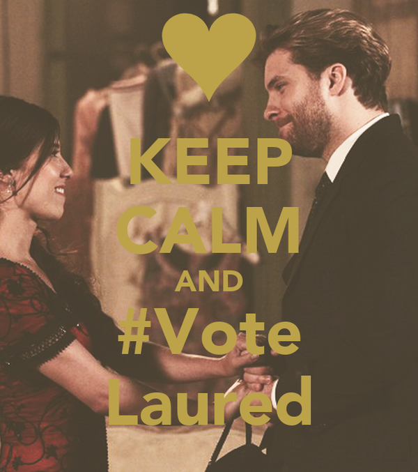 KEEP CALM AND #Vote Laured