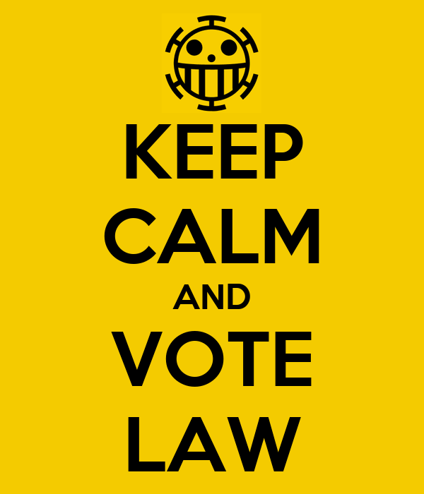 KEEP CALM AND VOTE LAW