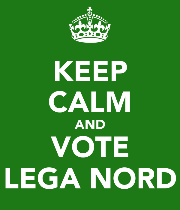 KEEP CALM AND VOTE LEGA NORD