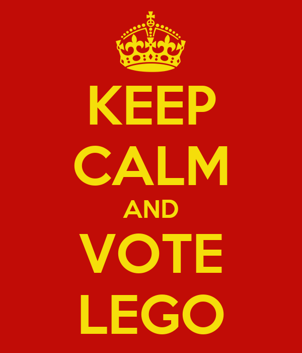 KEEP CALM AND VOTE LEGO