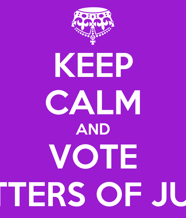 KEEP CALM AND VOTE LETTERS OF JULY