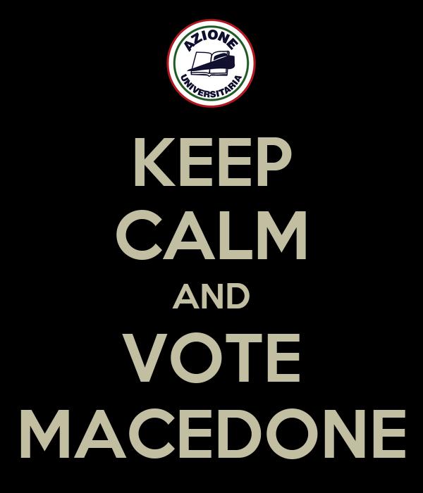 KEEP CALM AND VOTE MACEDONE