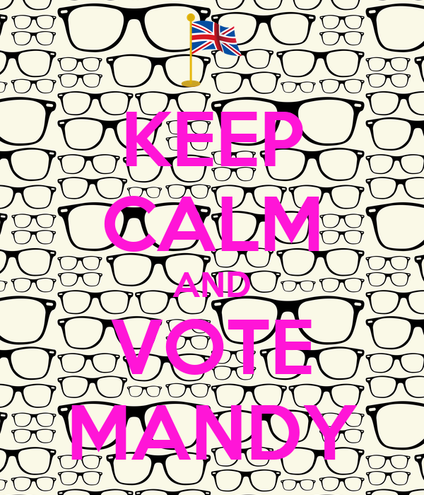 KEEP CALM AND VOTE MANDY